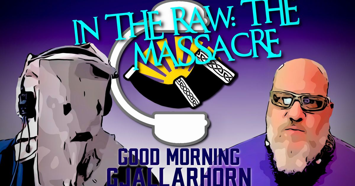 Gmg_ep_018___in_the_raw___the_massacre_2