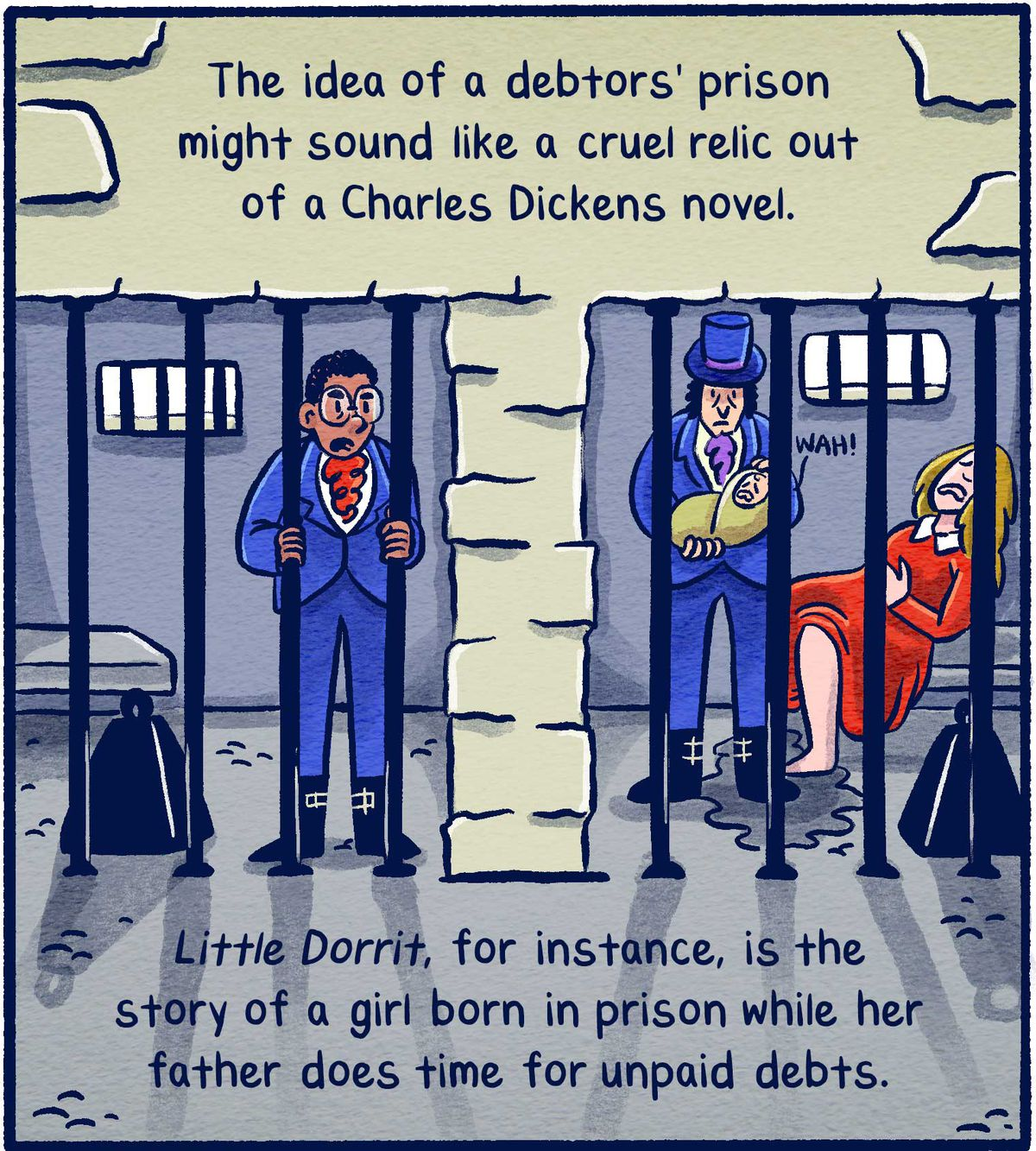 The idea of a debtors' prison might sound like a cruel relic out of a Charles Dickens novel. Little Dorrit, for instance, is the story of a girl born in prison while her father does time for unpaid debts.