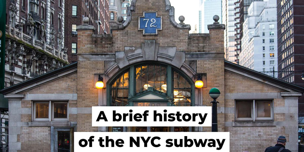 A brief history of the NYC subway