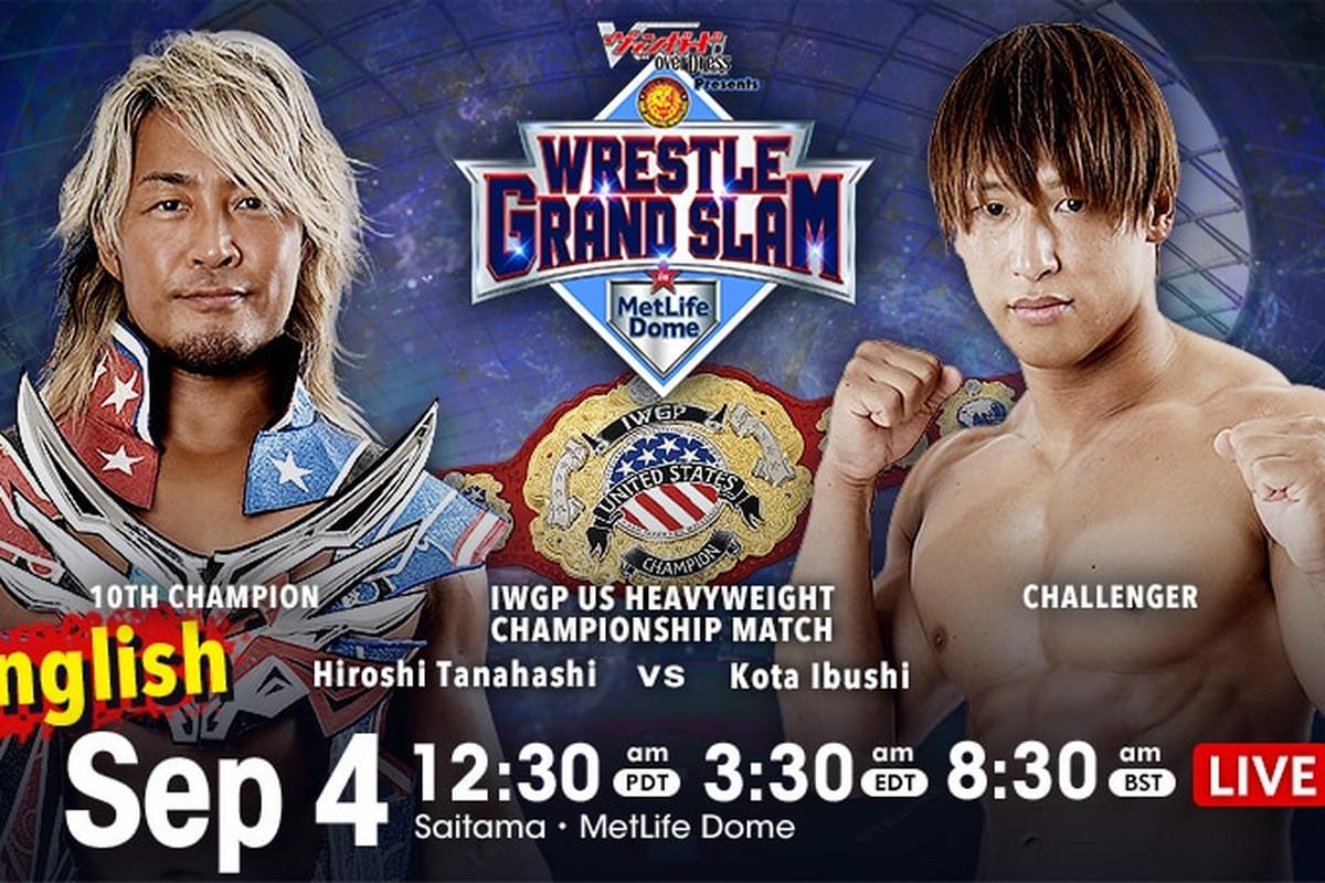 Match graphic for Hiroshi Tanahashi vs. Kota Ibushi at Wrestle Grand Slam in MetLife Dome