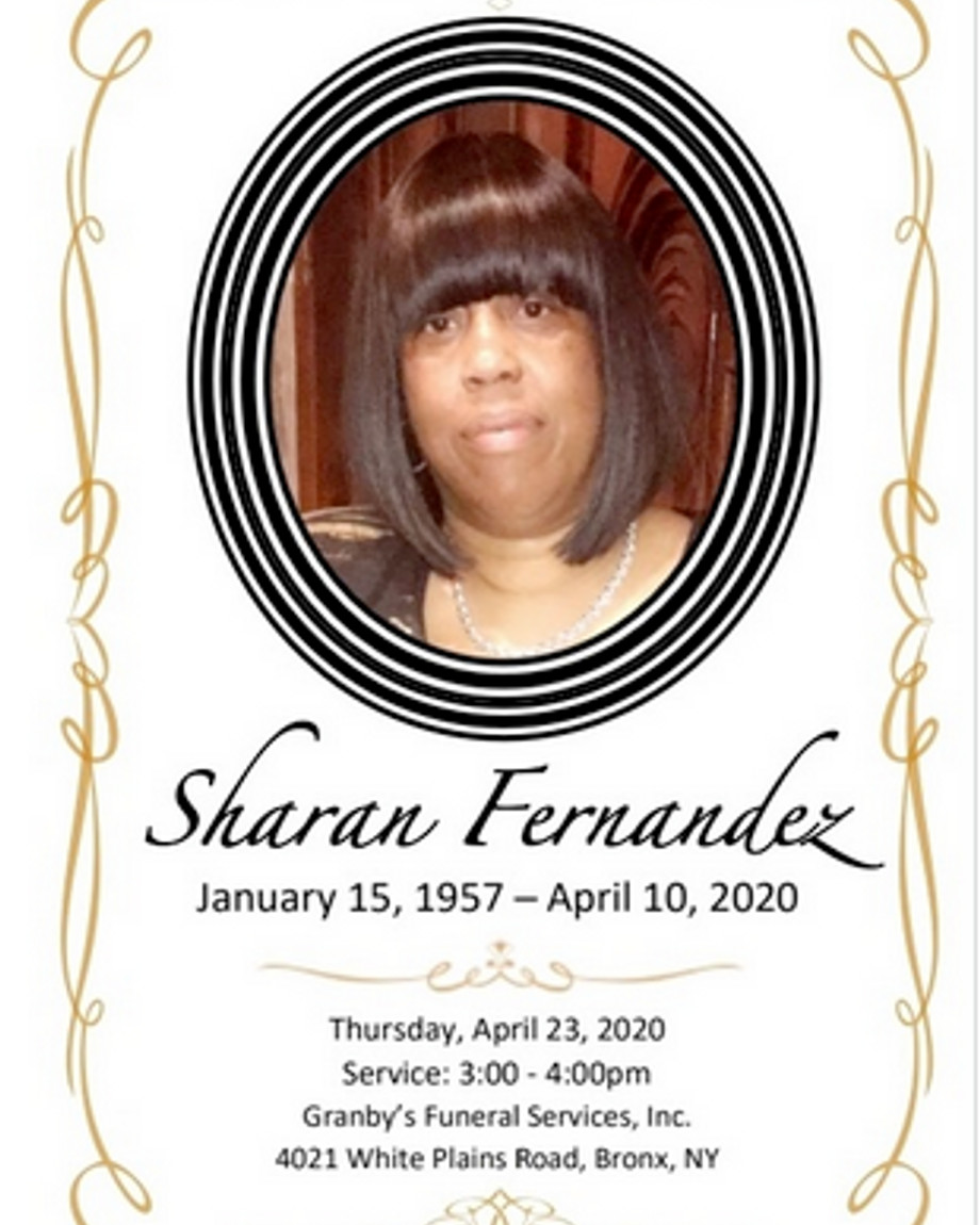 Bronx Community Board 9 member Sharan Fernandez, 63, died April 10 from coronavirus complications. She didn't receive a formal public obituary, but her death was announced on Twitter by the community board.