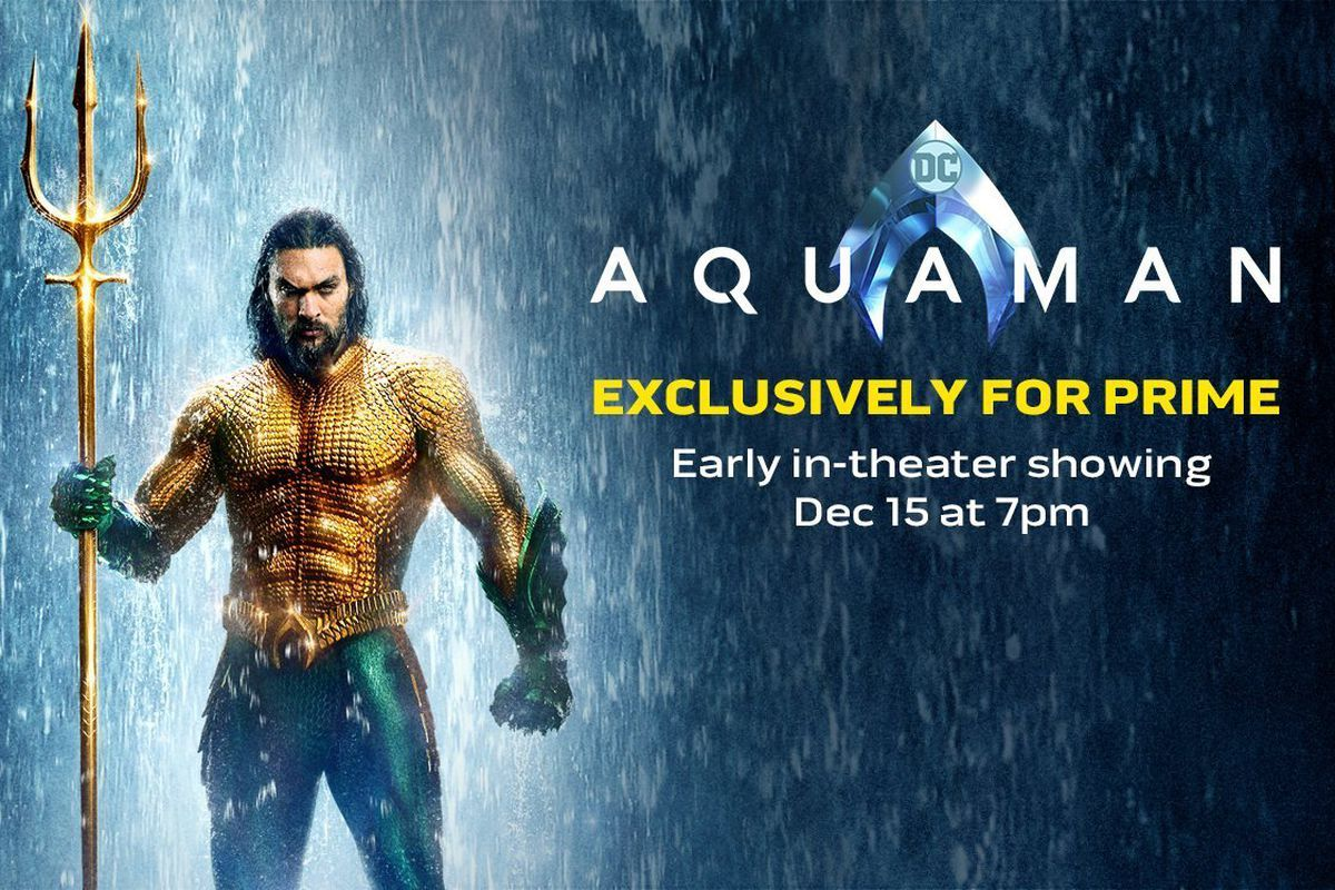 Amazon Prime members can see Aquaman a week early at