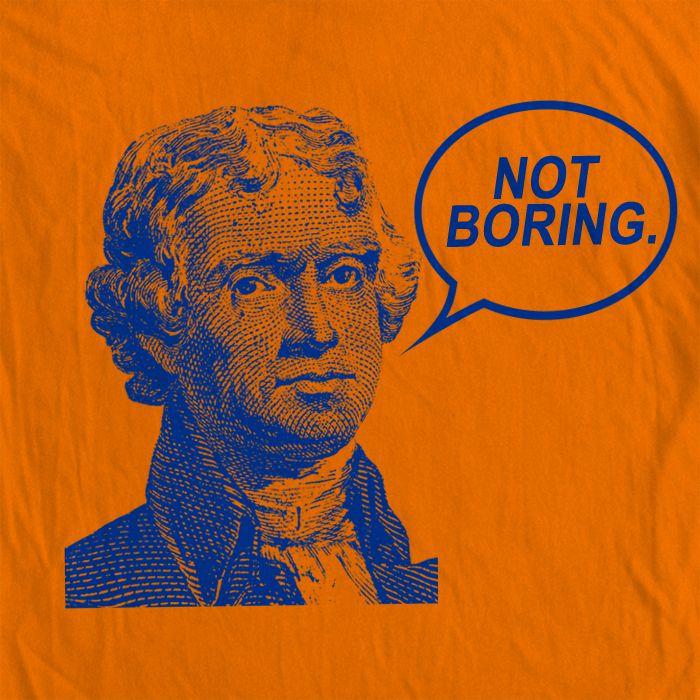 T-Shirt Not Boring A