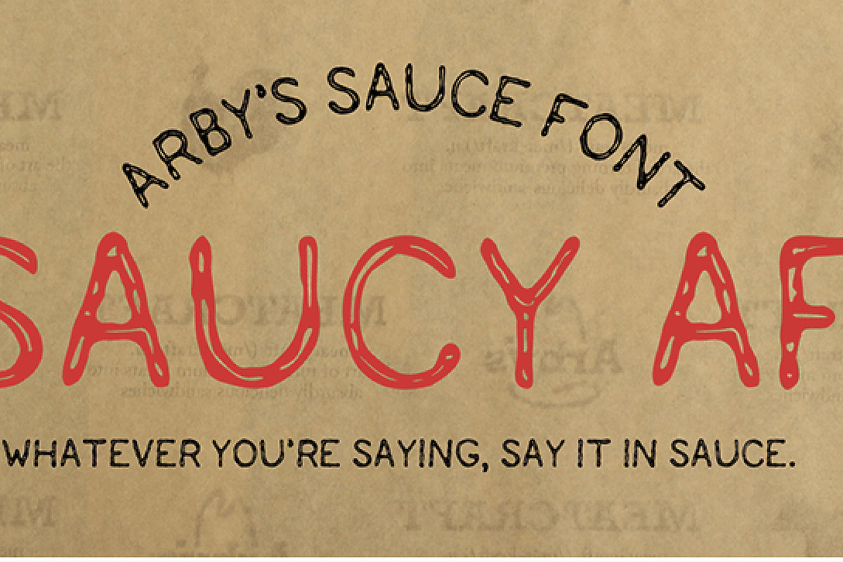 Even Arby's has its own custom font to make fun of bespoke