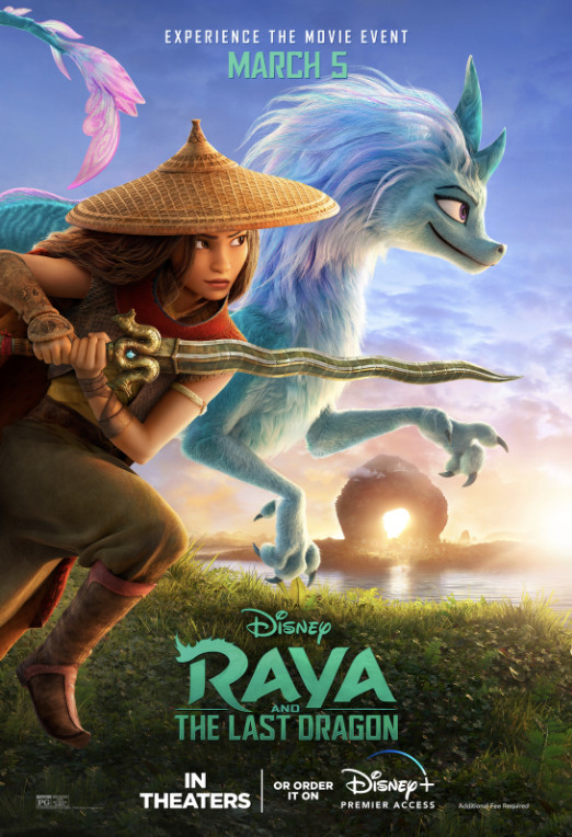 a poster for raya and the last dragon, revealing warrior raya and sisu the blue dragon
