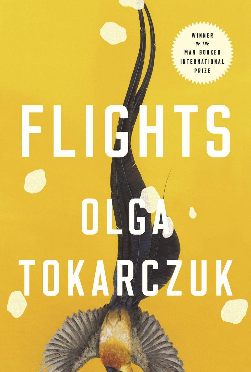 Flights by Olga Tokarczuk, translated by Jennifer Croft