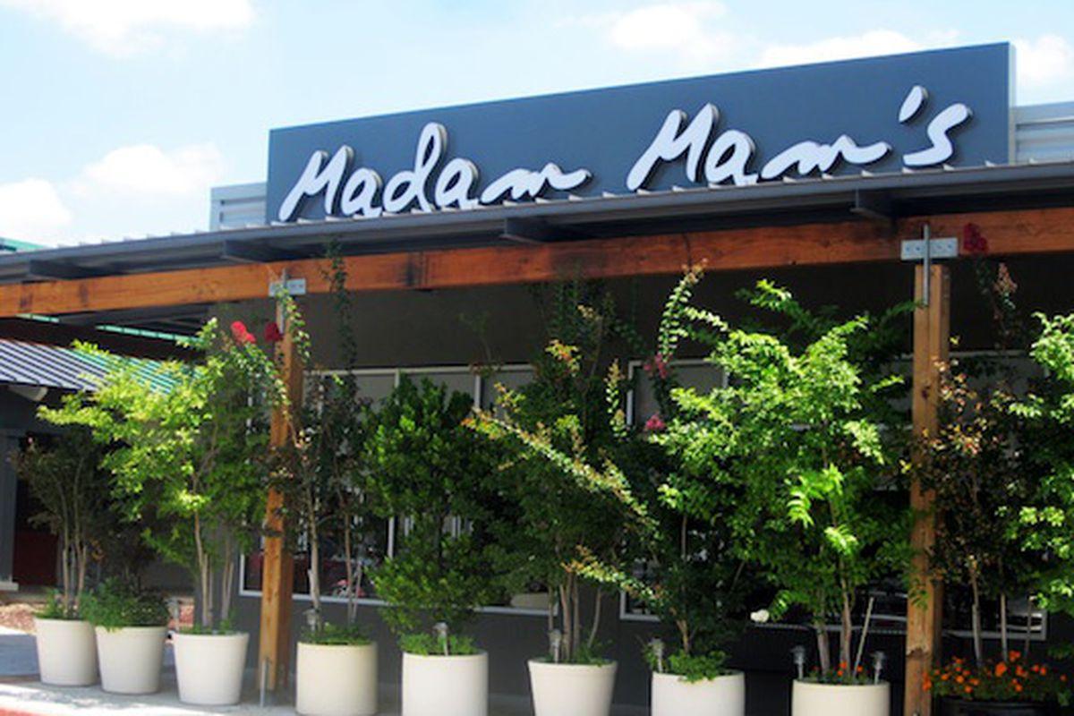 Madam Mam's.