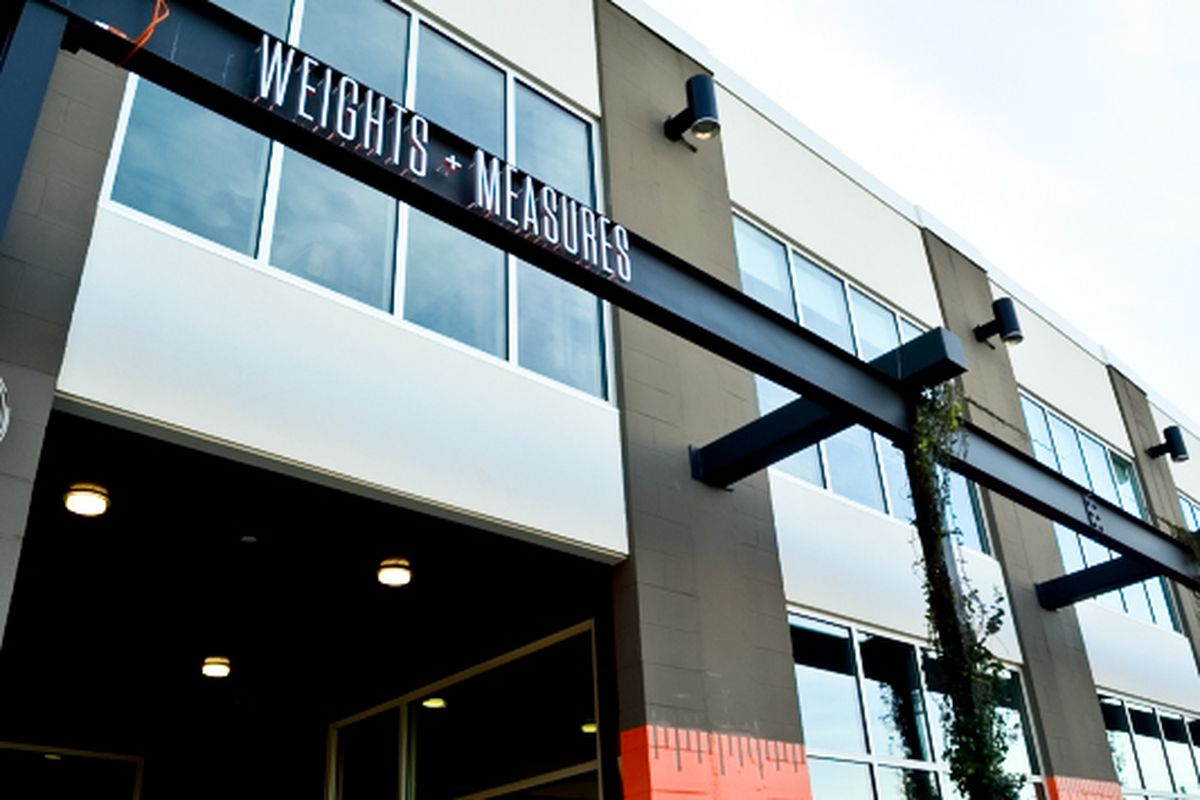 Weights & Measures is expected to open in a few weeks.