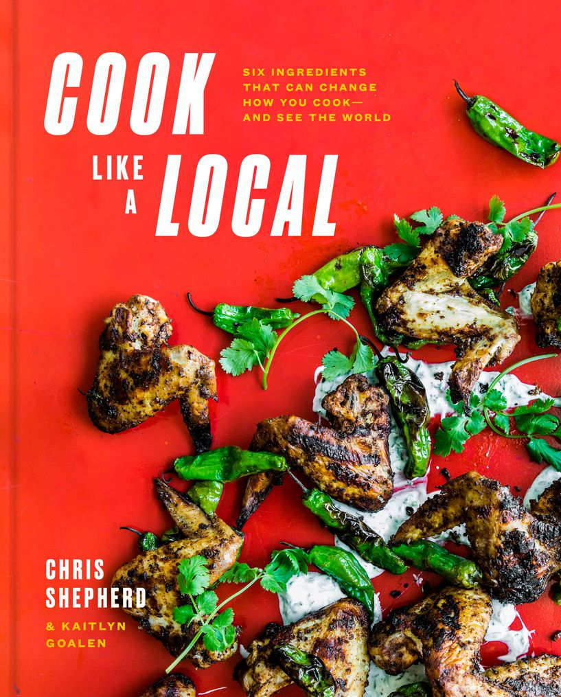 Cover of Chris Shepherd's Cook Like a Local Book