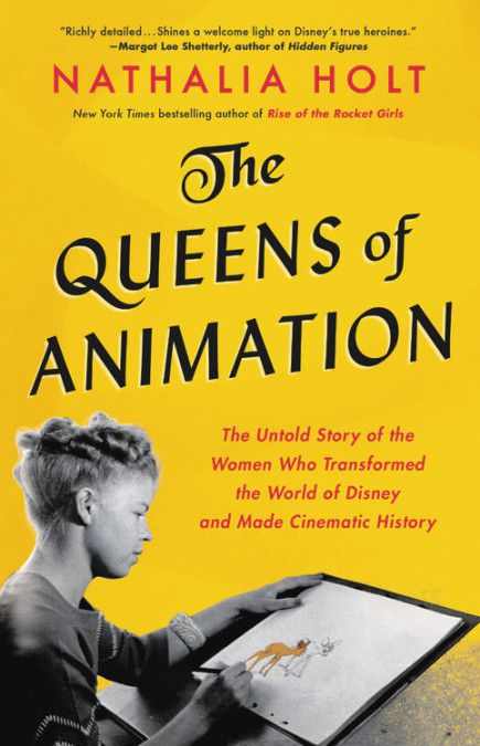 the cover of The Queens of Animation; a black and white photo of a woman at an animator's desk, it's all on a yellow background
