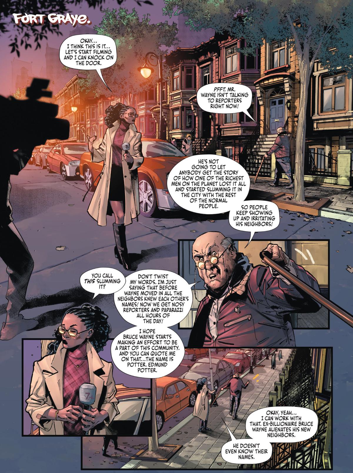"""Un reportero se encuentra con un anciano que lamenta la disrupción que la celebridad de Wayne ha traído a su (caro) vecindario. """"No permitirá que nadie se entere de cómo uno de los hombres más ricos del planeta lo perdió todo y empezó a vivir en los barrios bajos de la ciudad con el resto de la gente normal"""". """"¿A esto lo llamas tugurios?"""" la reportera responde, pero dice que probablemente pueda obtener una historia de cuánto lo odian sus vecinos, en Batman # 106, DC Comics (2021)."""
