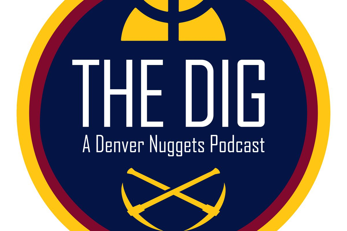 denver nuggets podcast the dig