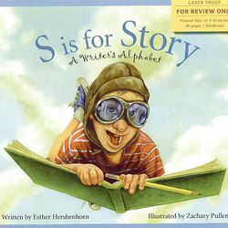 """This book cover released by Sleeping Bear Press shows the cover of """"S is for Story- A Writer's Alphabet,"""" written by Esther Hershenhorn  and illustrated by Zachary Pullen."""