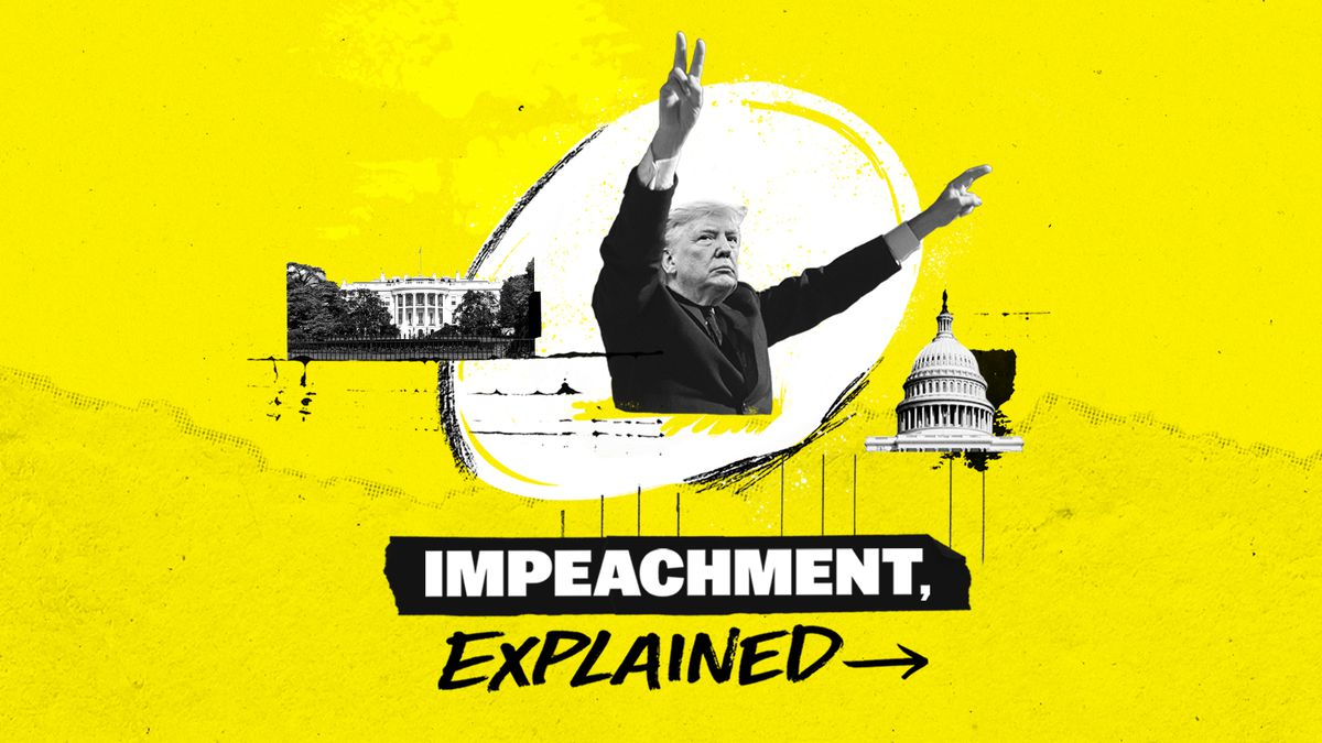 Impeachment, explained