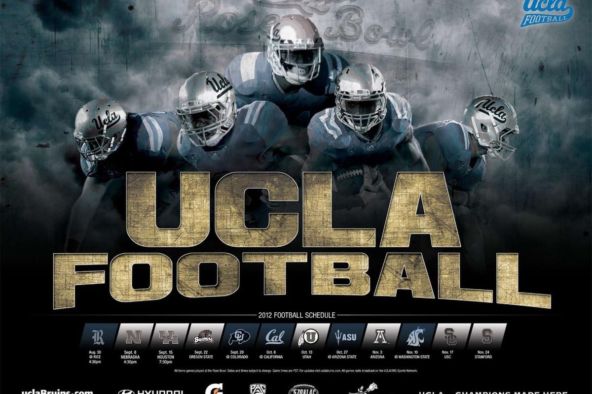 """2012 UCLA Football Poster [via <a href=""""https://www.facebook.com/UCLAFootball"""" target=""""new"""">UCLA Football Facebook page</a>]"""