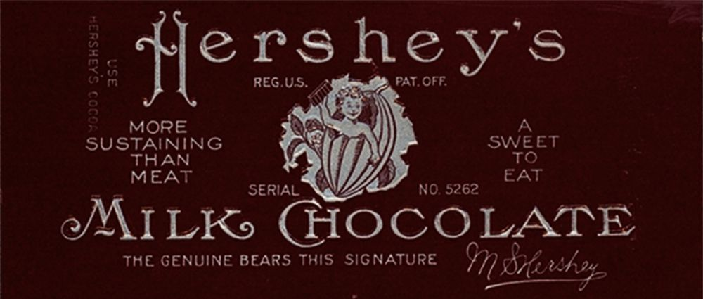 This 1900s Hershey wrapper says it all: it's more sustaining than meat!