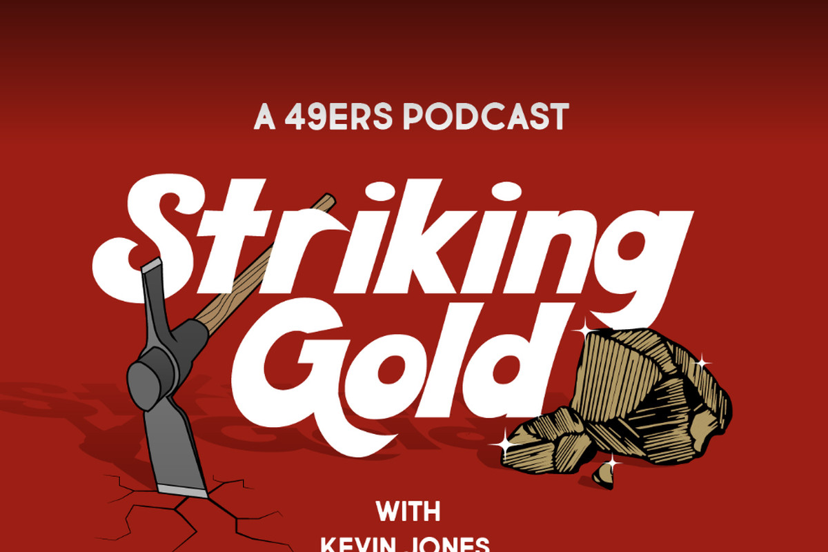Striking Gold, a new 49ers Podcast: Recapping the first few days of