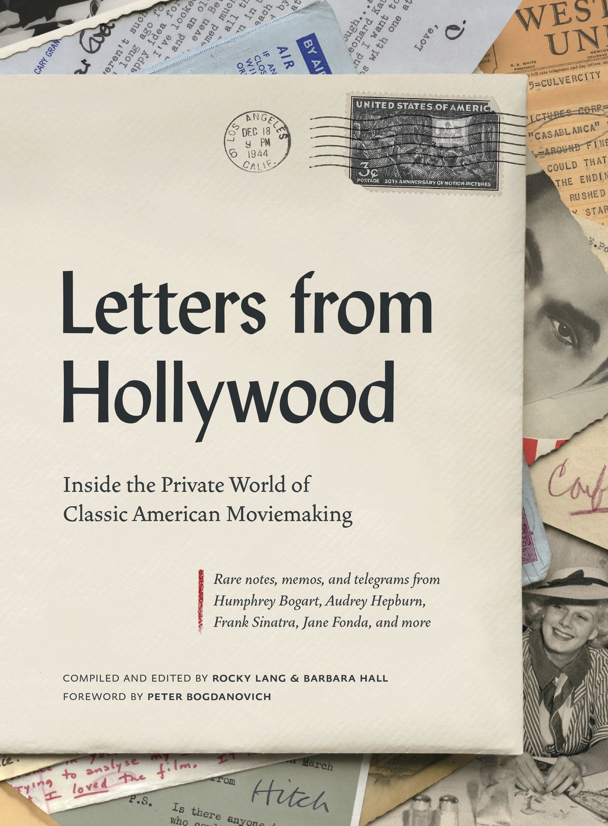 """""""Letters from Hollywood."""""""