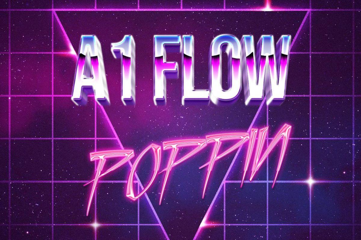 "A1 Flow's ""Poppin"" artwork"