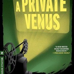 """<b>The Book:</b> <a href=""""http://www.wordbookstores.com/book/9781612193359"""">A Private Venus</a> by Giorgio Scerbanenco<br> <b>Picked By:</b> Christina Gaughan, <a href=""""http://ny.racked.com/archives/2014/07/11/word_bookstore.php"""">Word Bookstore</a><br>"""
