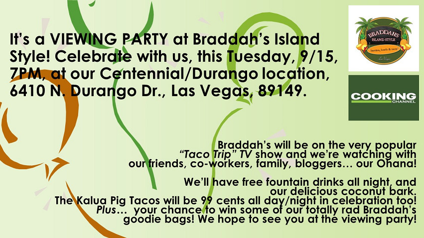 vegas braddah's taco viewing party