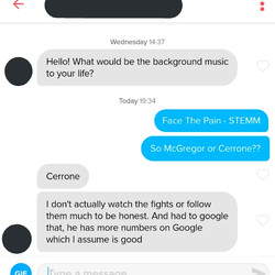 Based on his final response I doubt he got my song reference and I was definitely a bit sad about it.