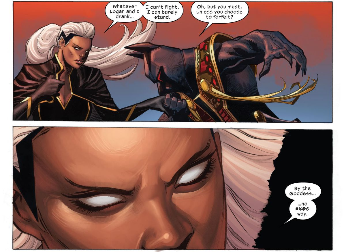 """""""Whatever Logan and I drank... I can't fight. I can barely stand,"""" Storm protests as Death gallantly kisses her hand. """"Oh, but you must,"""" he says, """"Unless you choose to forfeit?"""" """"By the goddess..."""" she narrows her eyes, """"no #%@& way,"""" in X-Force #14, Marvel Comics (2020)."""