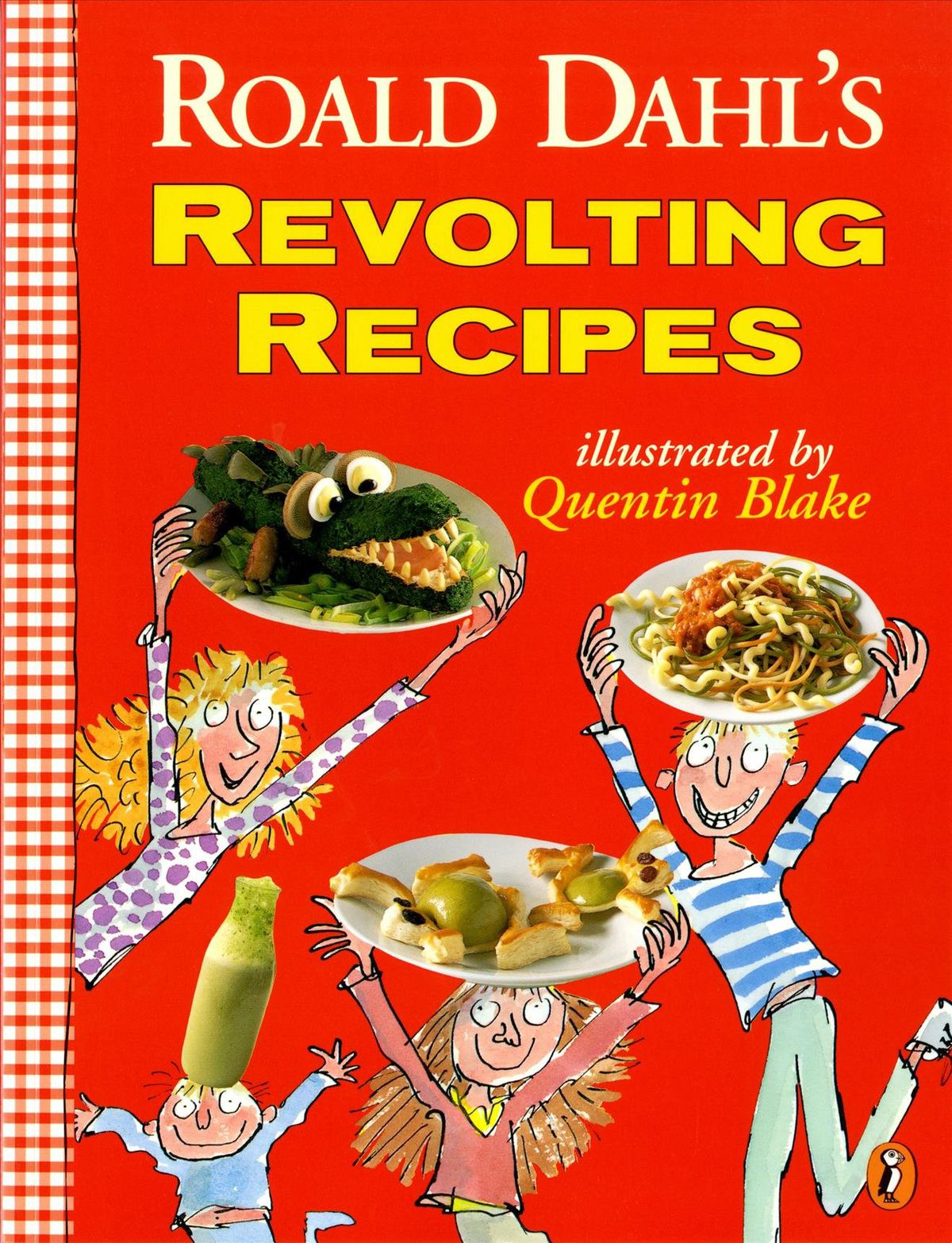 Revolting Recipes by Roald Dahl, one of the best cookbooks chosen by Eater writers