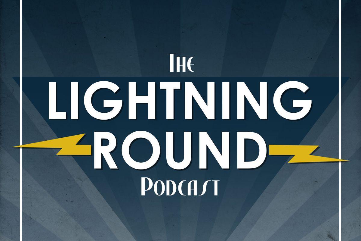Lightning Round Podcast