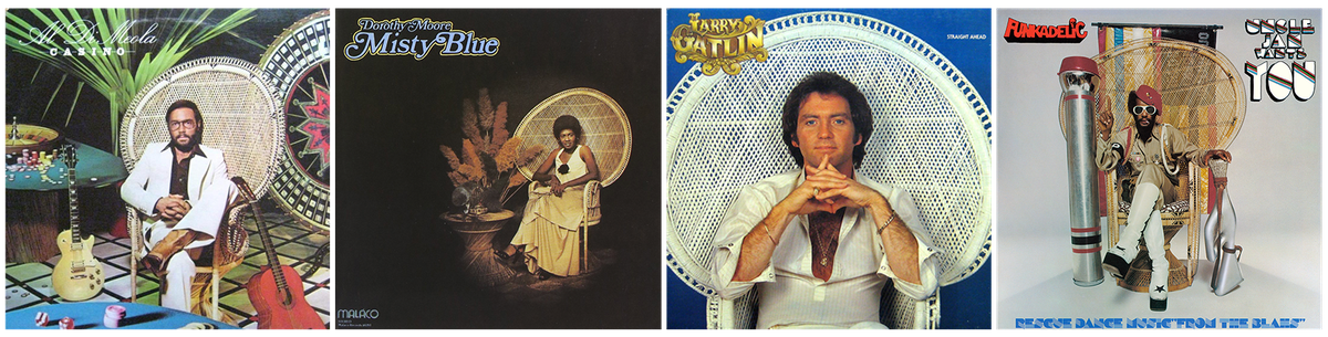Al Di Meola, Dorothy Moore, Larry Gatlin, and Funkadelic album covers from the 1970s, each featuring its respective artist sitting in a peacock wicker chair.