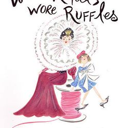 """This book cover released by Schwartz & Wade Books shows the cover of """"When Royals Wore Ruffles-A Funny & Fashionable Alphabet!,""""  by Chesley McLaren and  Pamela Jaber."""