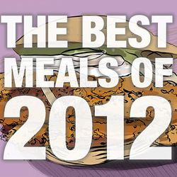 """Eater Surveys: <a href=""""http://eater.com/archives/2012/12/17/writers-experts-and-photographers-share-their-best-meals-of-2012-at-home-and-abroad.php"""">Best Meals</a>, <a href=""""http://eater.com/archives/2012/12/18/writers-and-experts-on-the-best-and-most-ov"""
