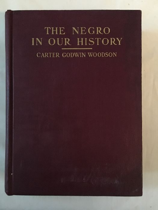 """Many first-edition manuscripts and books by literary giants, such as this mint-edition 1922 copy of """"The Negro In Our History,"""" by Carter G. Woodson, are available in the Claude Barnett and Etta Moten Barnett estate sale being handled by Estate Sale Goddess."""