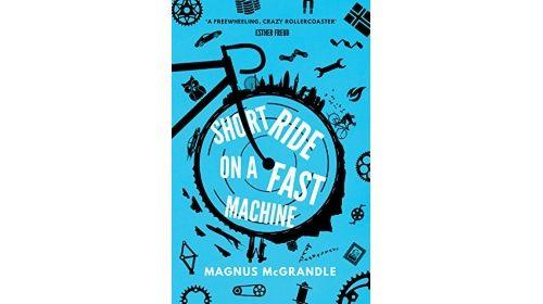 Short Ride on a Fast Machine - Magnus McGrandle