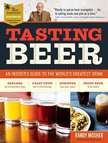 "The cover of ""Tasting Beer: An Insider's Guide to the World's Greatest Drink"""