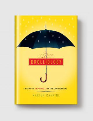 Brolliology by Marion Rankine