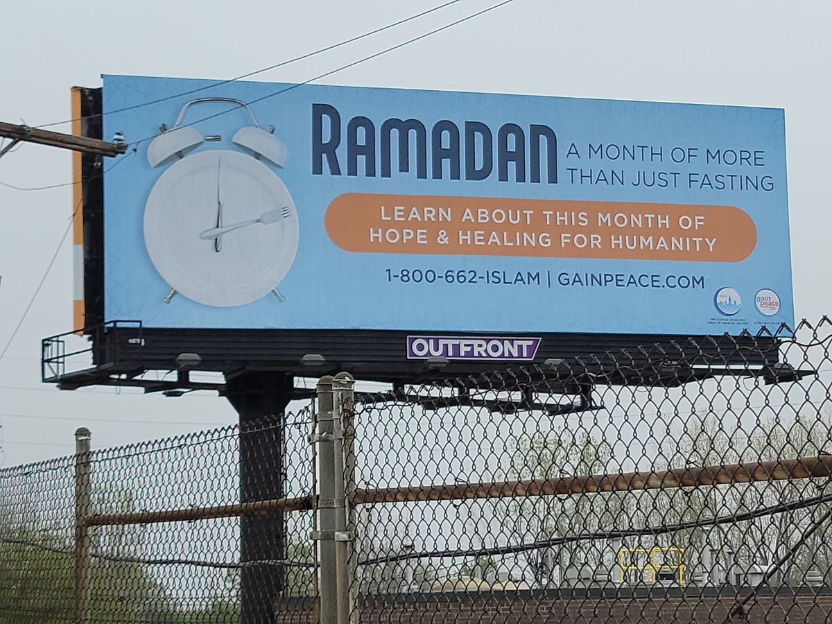A billboard on I-294 near O'Hare International Airport is designed to educate others about Ramadan, funded by GainPeace and the Council of Islamic Organizations of Greater Chicago
