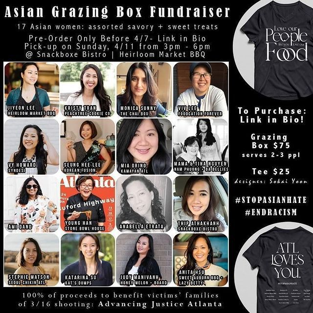 """The black backgrounded social media announcement for the Asian Grazing Box Fundraiser in Atlanta featuring the head shots of 16 of the 17 Asian women chefs and restaurant owners participating and the tee shirt being sold that reads, """"Love Our People as Much as You Love Our Food"""