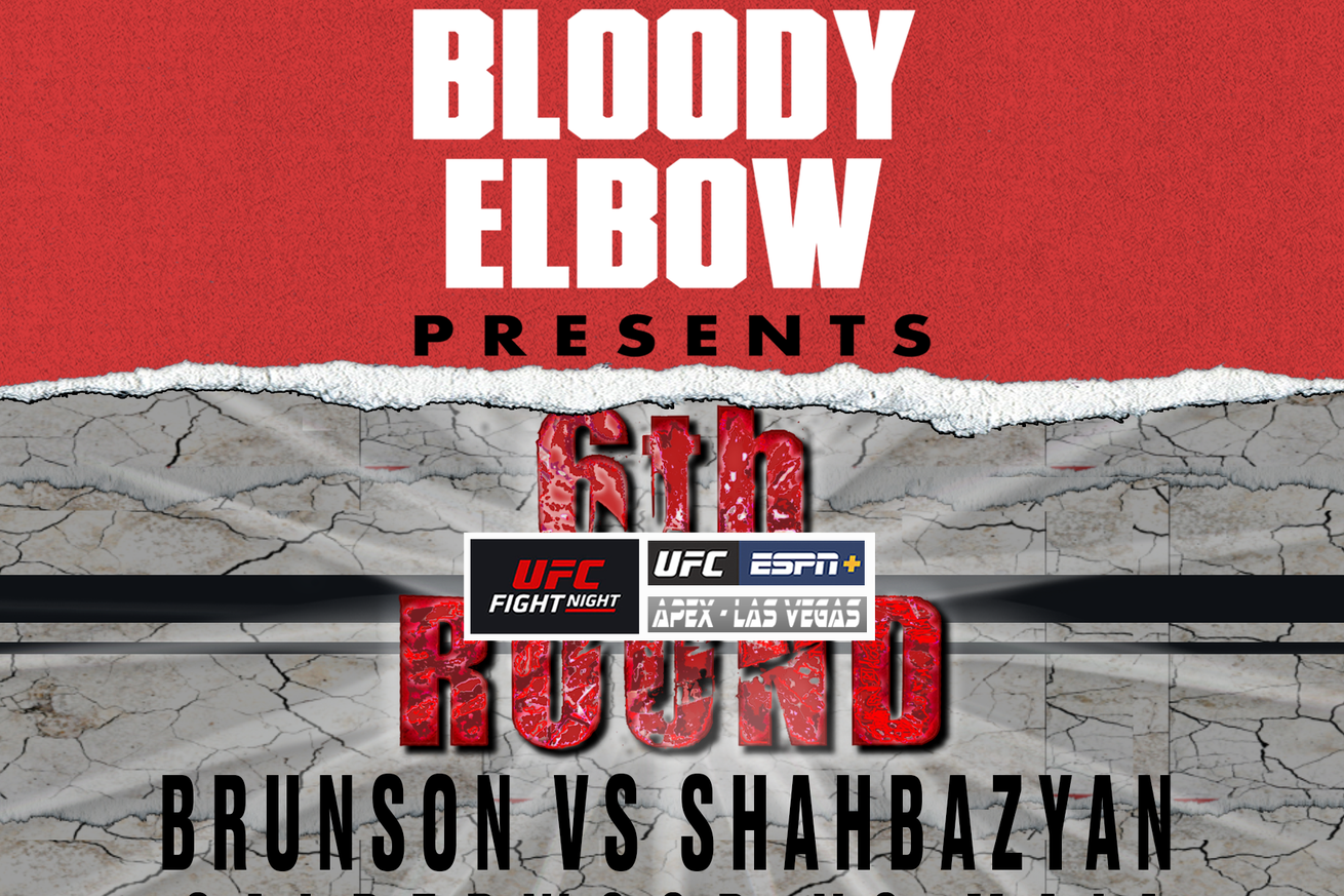 6th Rd, The 6th Round Post-Fight Show, Post Fight Show, UFC Results, Brunson vs Shahbazyan, Calderwood vs Maia, UFC Analysis, UFC Vegas 5 Review