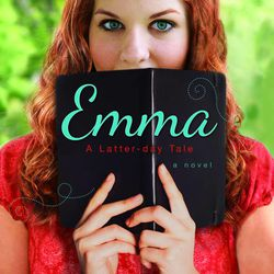 """""""Emma: A Latter-day Tale"""" is by Rebecca Jamison."""