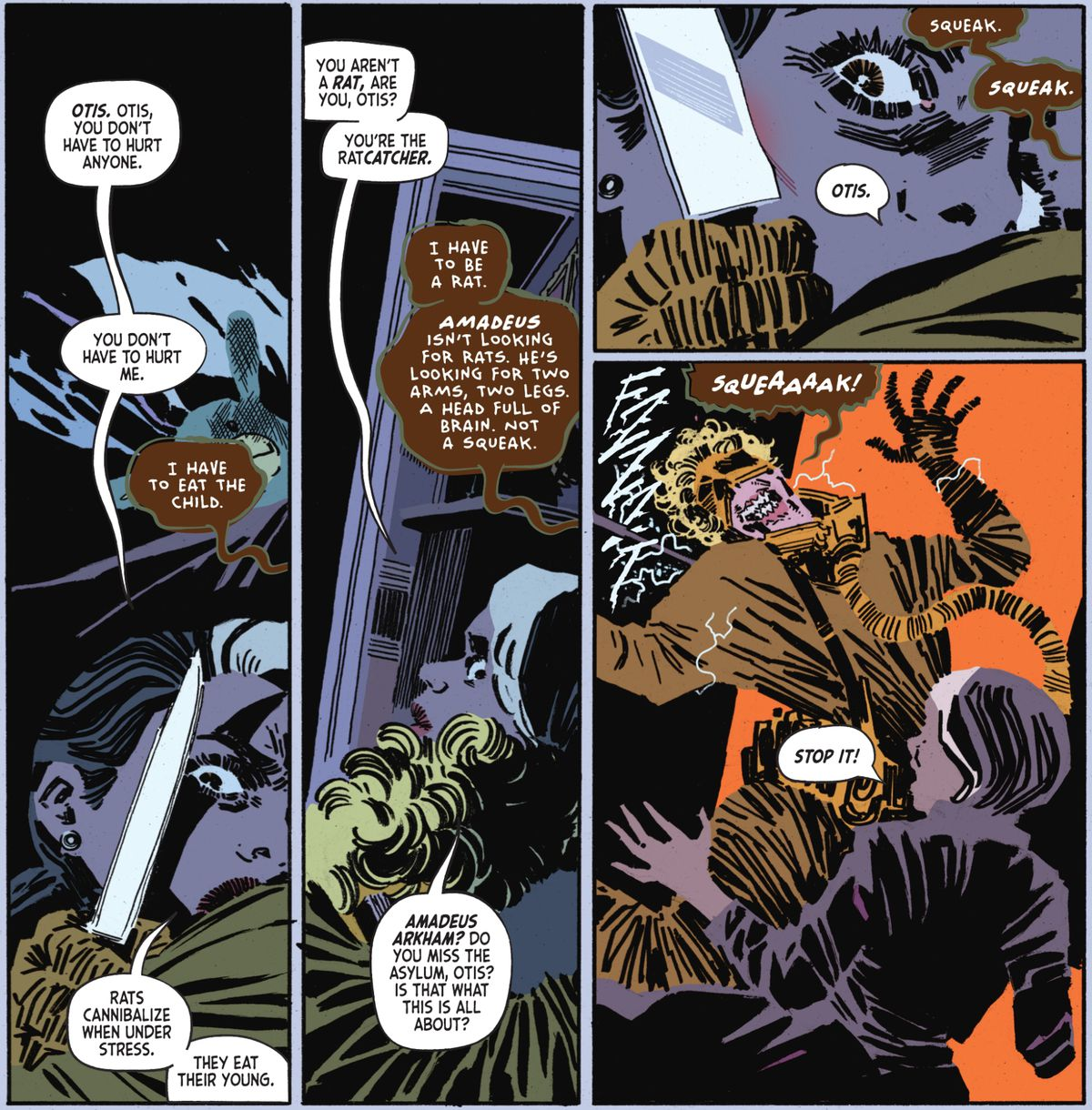 Ratcatcher  holds a knife to the throat of Dr. Jocasta Joy, explaining that he has to eat the child in order to become a rat so that Amadeus Arkham can't find him. She calmly tries to talk him down, until he is suddenly tased in Arkham City: The Order of the World #1 (2021).