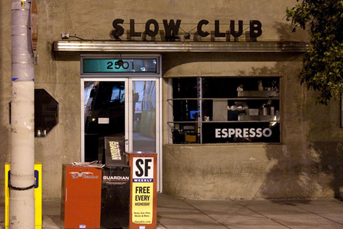 The slow exterior of Slow Club.