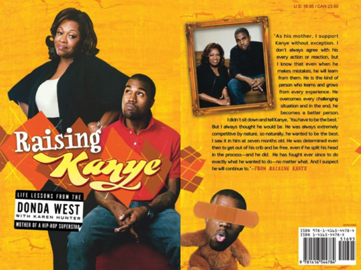 """""""Raising Kanye - Life Lessons From The Mother of A Hip-Hop Superstar,"""" (Gallery Books, 2007, $16.95), by Donda West with Karen Hunter."""