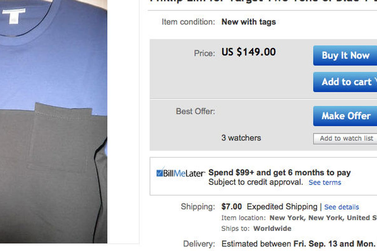 """<b>$149</b> for a <a href=""""http://www.ebay.com/itm/Phillip-Lim-for-Target-Two-Tone-of-Blue-T-shirt-SZ-L-NWT-/271272258143?pt=US_Mens_Tshirts&amp;hash=item3f29162a5f"""">men's cotton T-shirt</a> (retail: $19.99)."""