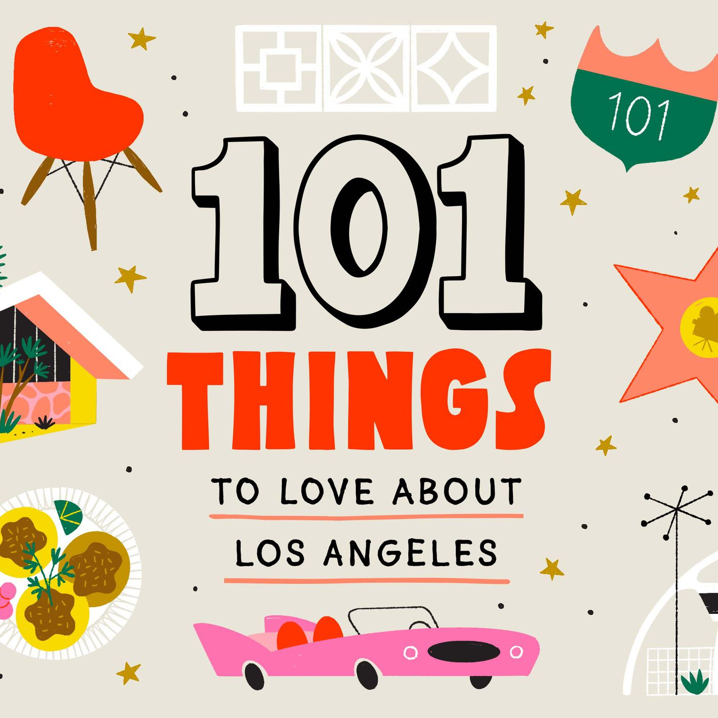101 things to love about Los Angeles - Curbed LA