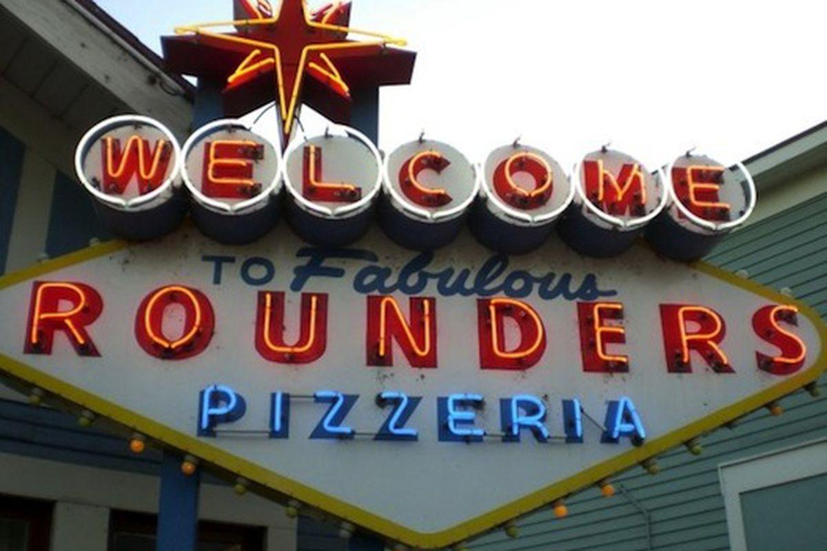 Rounders Pizzeria.