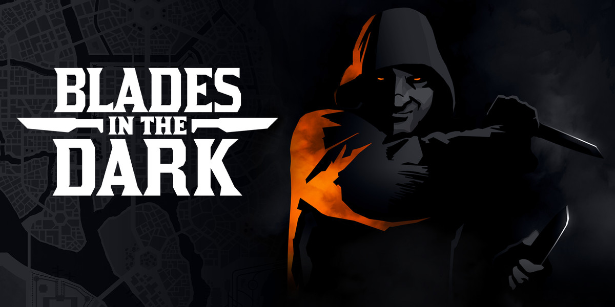 """A shadowy figure and the text: """"Blades in the Dark"""""""