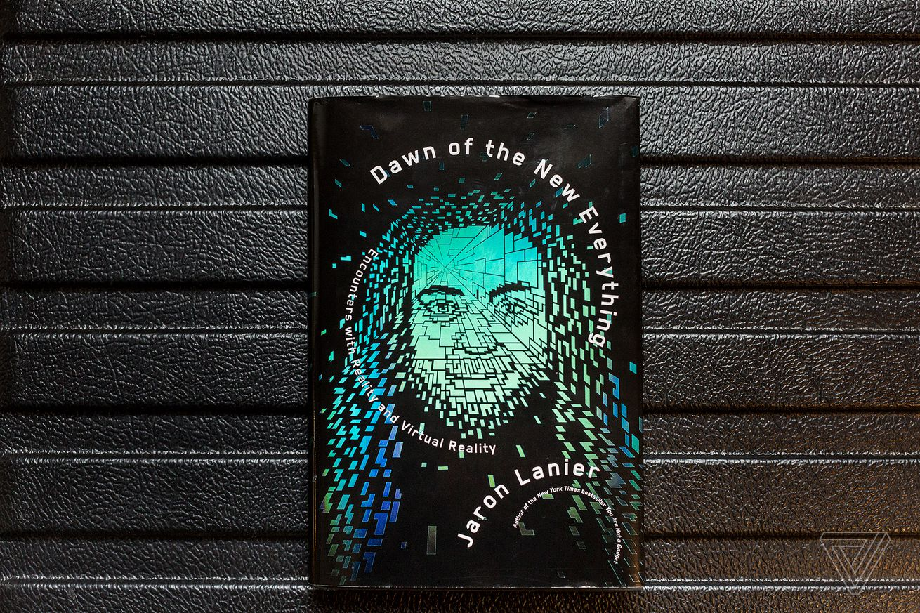 vr pioneer jaron lanier on dystopia empathy and the future of the internet