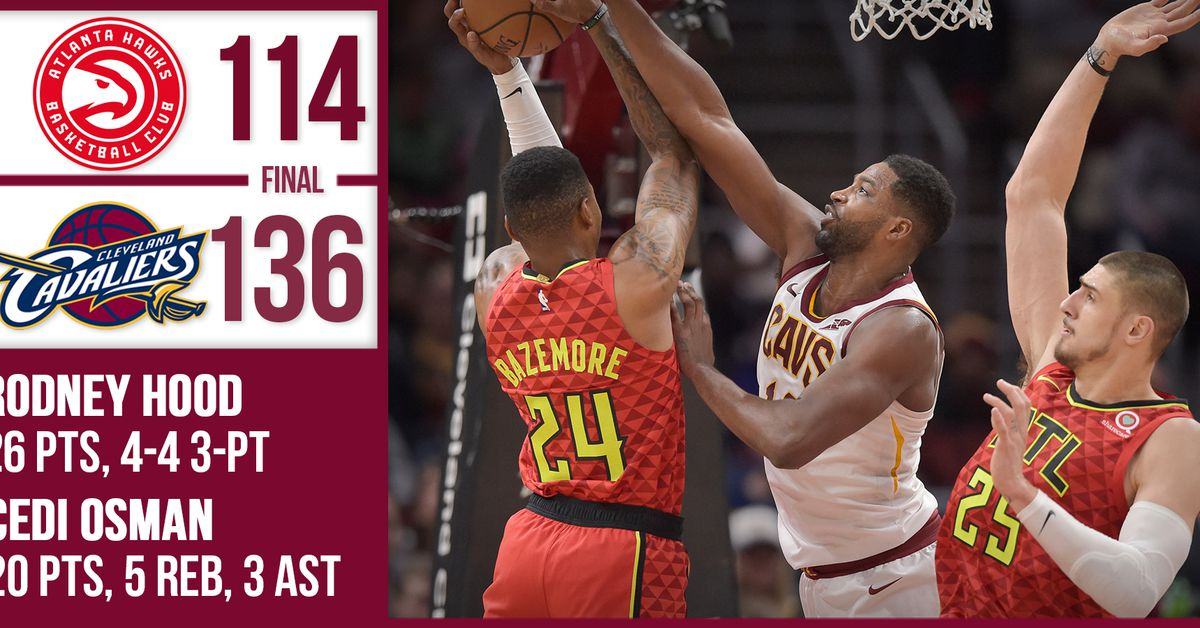 Final Score: Cavaliers get first win with 136-114 victory over Hawks - Fear The Sword