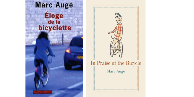 In Praise of the Bicycle, by Marc Augé